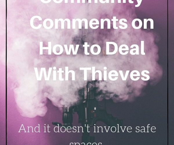 Community Comments on How to Deal With Thieves