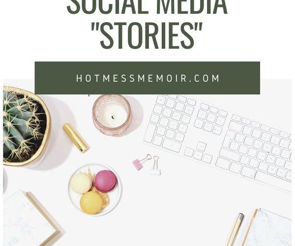 """Public Service Announcement: Social Media """"Stories"""""""