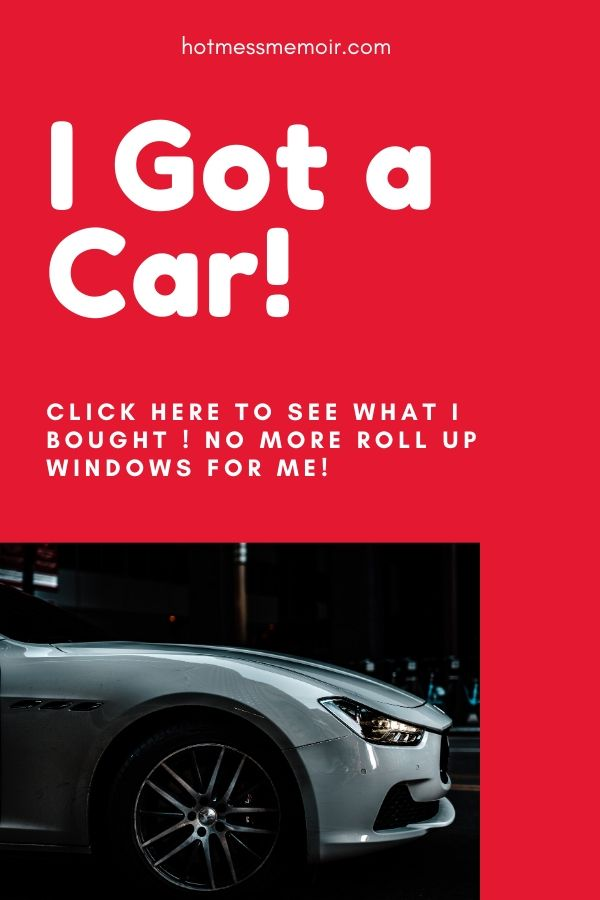 I got a car!