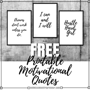 image relating to Printable Inspirational Quotes identified as Free of charge Printable Motivational Offers » Very hot Mess Momtrepreneur