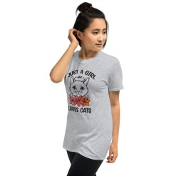 Just a girl who loves cats t shirt