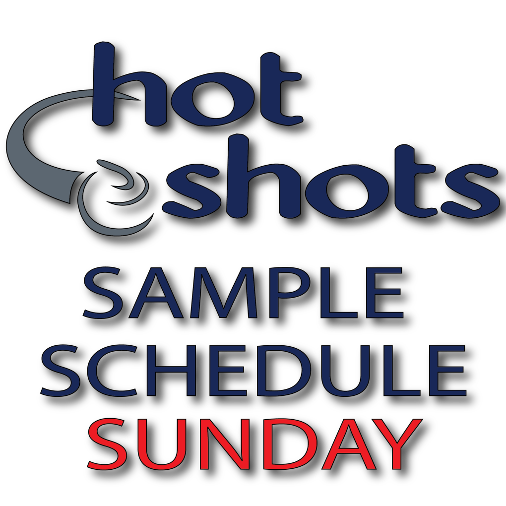Sample Schedule Sunday - Hot Shots Curling Camp