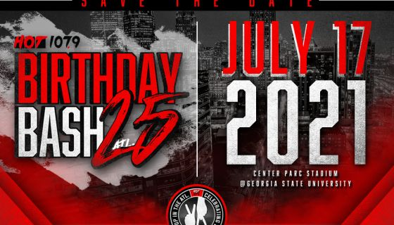 Save The Date Birthday Bash 25 At Center Parc Stadium July 17th Hot 107 9 Hot Spot Atl