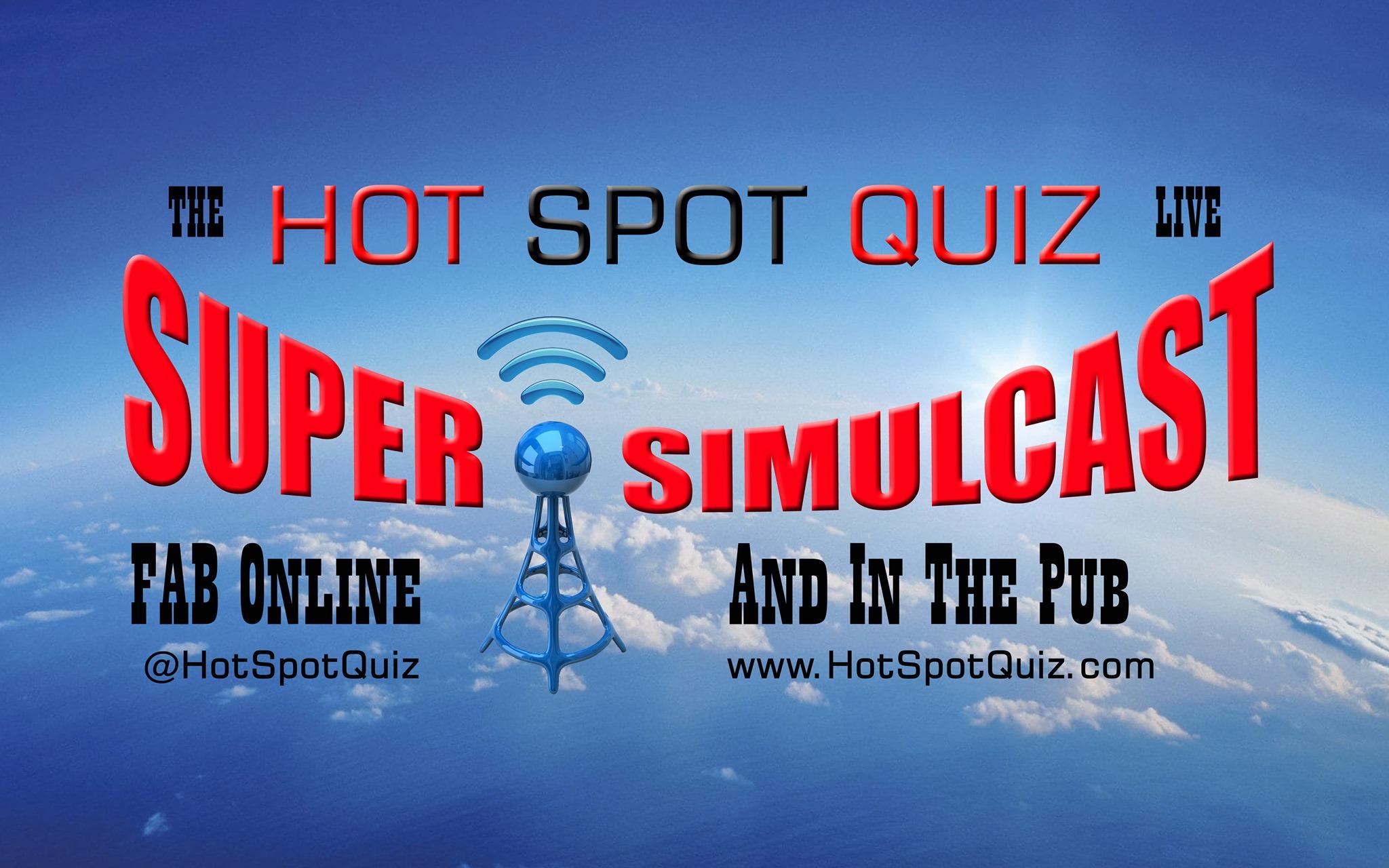 Super-Simulcast www.HotSpotQuiz.com