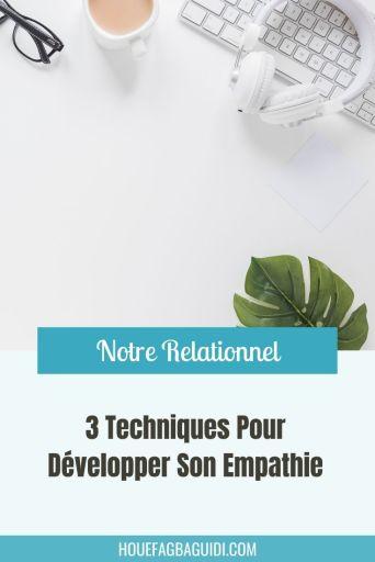 3 techniques pour développer son empathie - E024