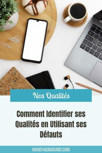 Comment Utiliser ses Défauts pour Identifier ses Qualités ? - E028 4