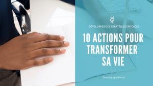10 actions pour démarrer sa transformation de vie – E062