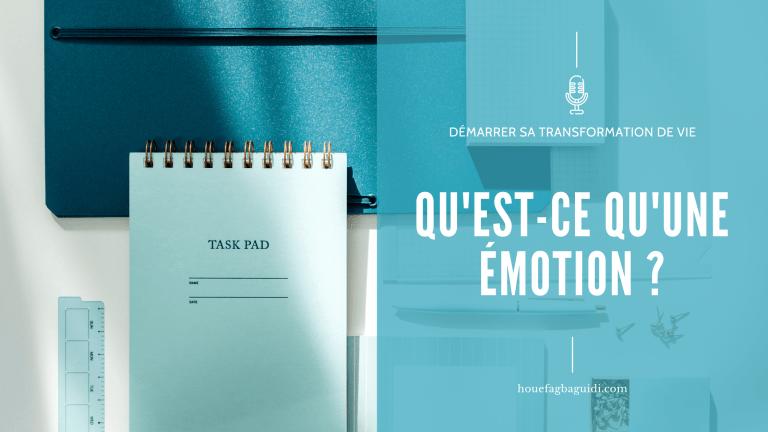Read more about the article Qu'est-ce qu'une émotion et à quoi ça sert ? – E067