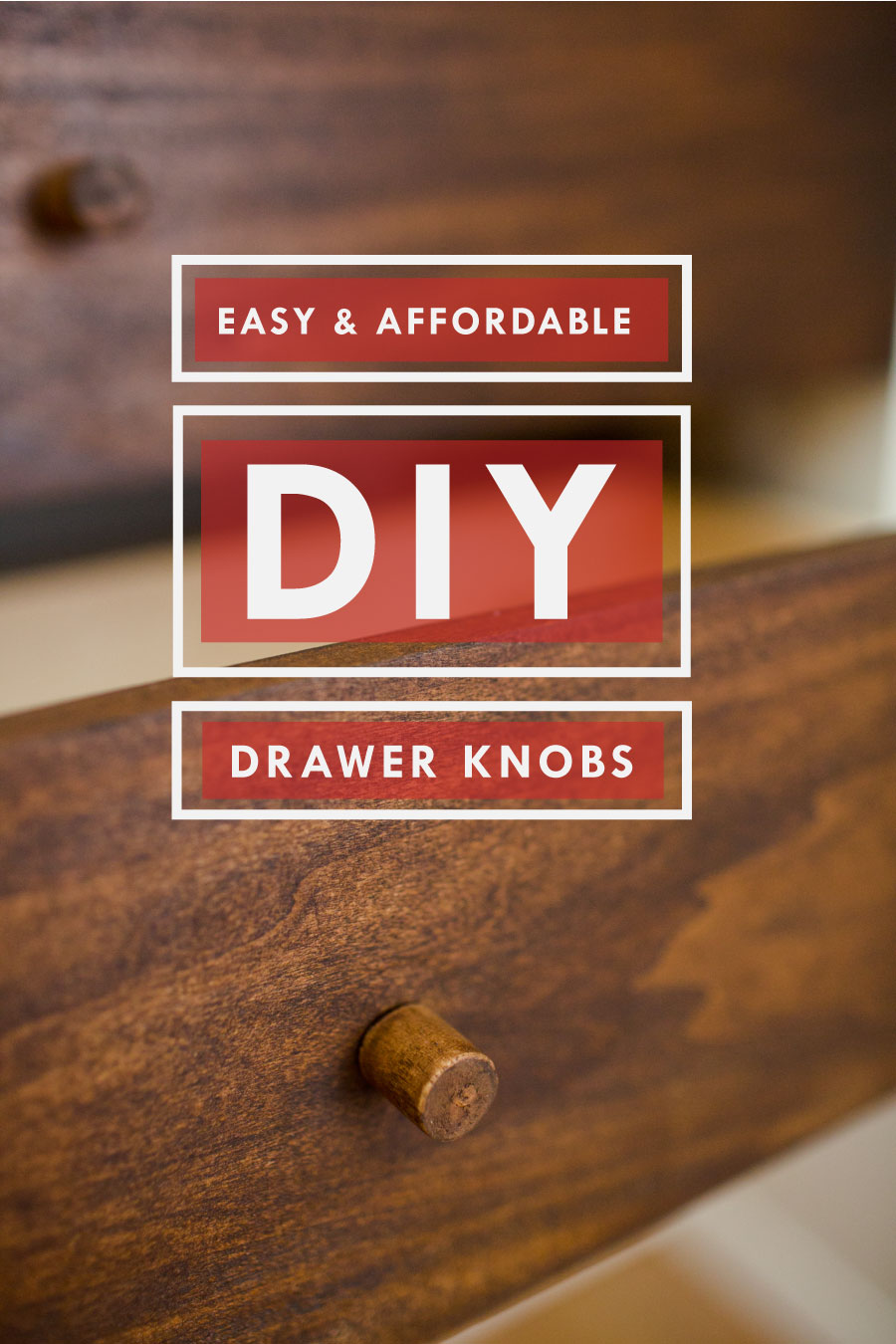 Easy and Affordable DIY drawer knobs