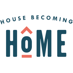 House Becoming Home