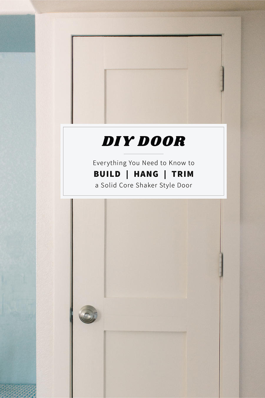 DIY Shaker Style Door: Everything You Need to Know to Build Hang and Trim