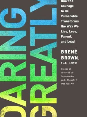 The Houseful Reads: Daring Greatly by: Brene Brown #spon