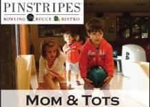 Moms & Tots Bowling at Pinstripes