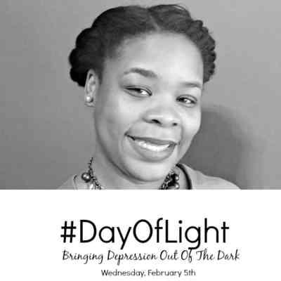 Shedding Light On Depression #DayOfLight