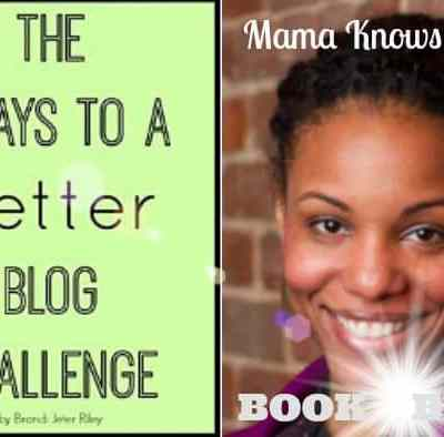 7 Days To Build A Better Blog: Brandi Jeter Riley