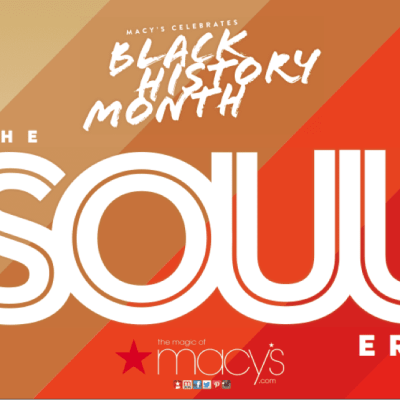 "Macy's Celebrates ""The Soul Era"" this Month"