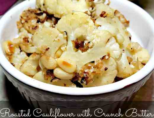 Roasted Cauliflower with Crunch Butter