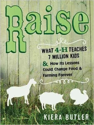 Raise-What-4H-Teaches-Seven-Million-Kids-and-How-Its-Lessons-Could-Change-Food-and-Farming-Forever