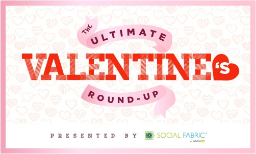 Valentine's Day Ideas Roundup
