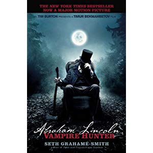 The Houseful Reads – Abraham Lincoln: Vampire Hunter