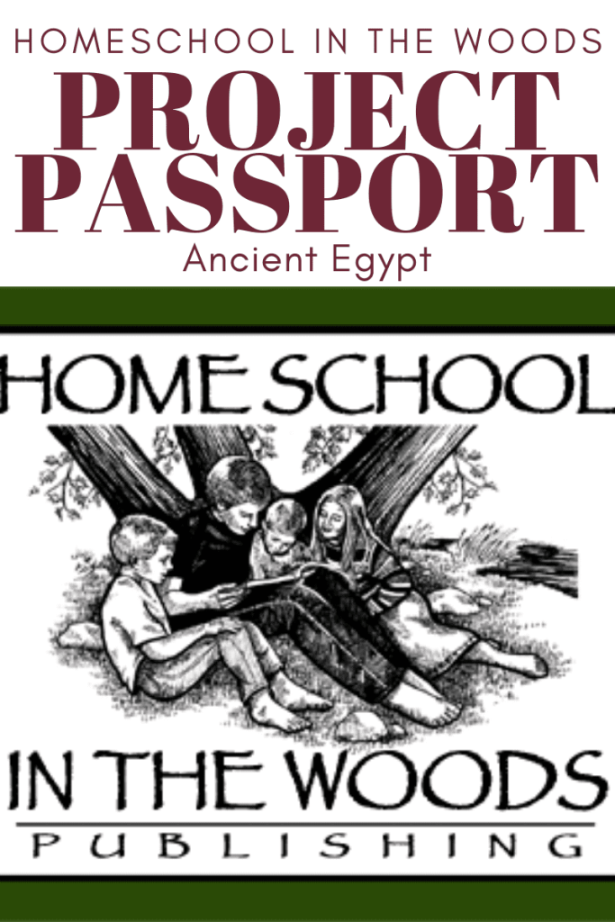 Homeschool In The Woods Project Passport: Ancient Egypt