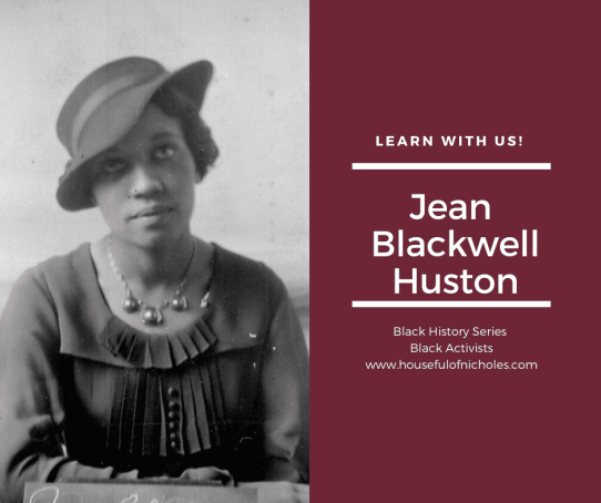 Jean Blackwell Huston - librarian, activist, teacher.