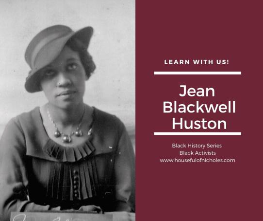 Jean Blackwell Huston - librarian, activist, teacher.