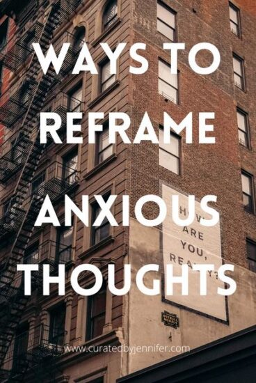 Homestead Blog Hop Feature - Ways to Reframe Your Anxious Thoughts