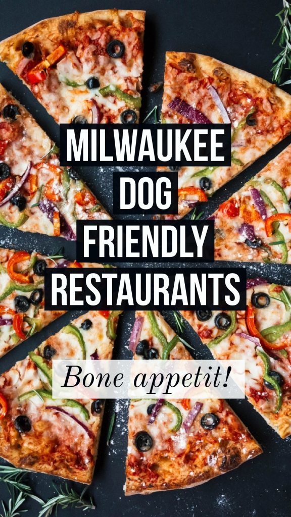Milwaukee dog friendly restaurants