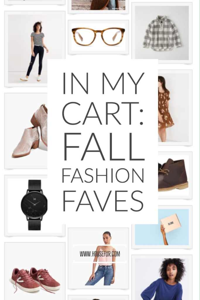 fall fashion favorites in my cart