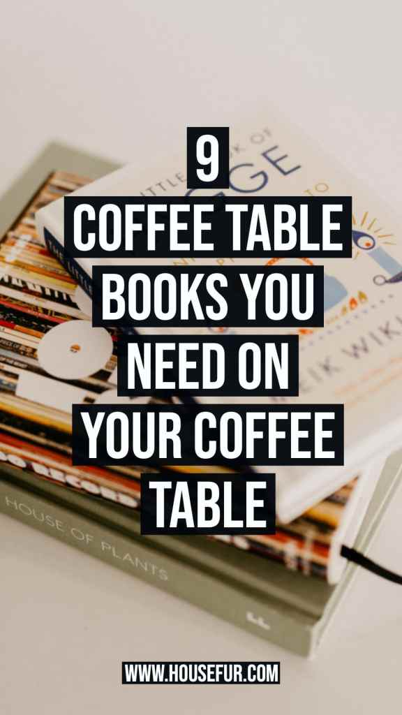 the best coffee table books for your coffee table