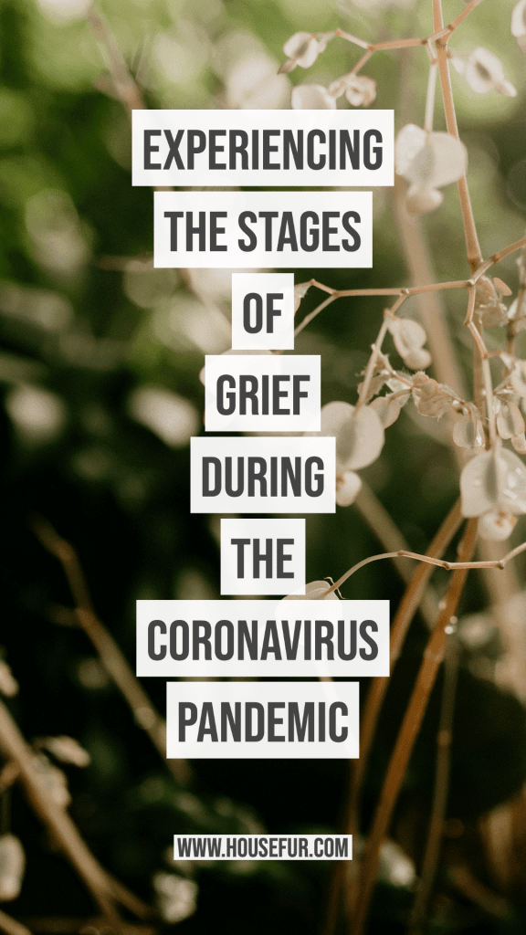 Experiencing the Stages of Grief During the Coronavirus Pandemic