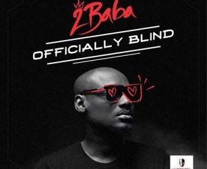 2baba-officially-blind_flashmusicmp3