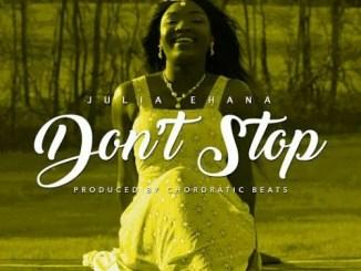 julia-ehana-dont-stop
