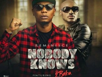 reminisce-ft-2baba-–-nobody-knows