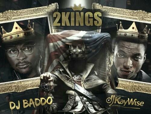 DJmix: DJ Kaywise & DJ Baddo – 2Kings (Mix)