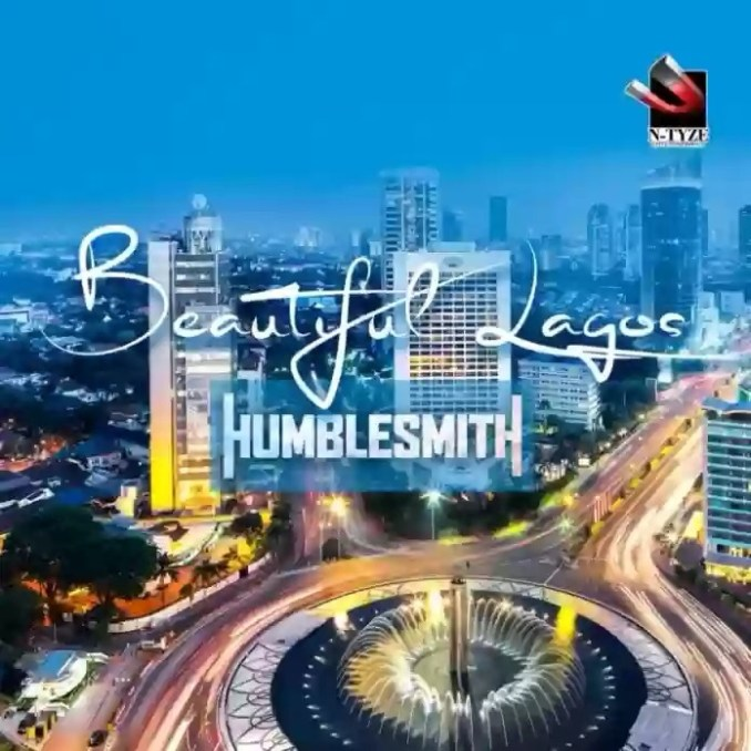 Humblesmith – Beautiful Lagos