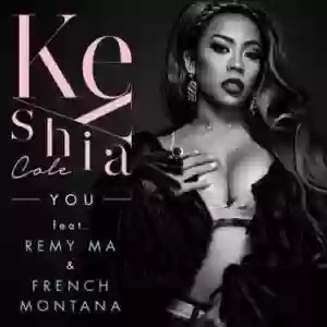 Download MP3: Keyshia Cole – You Ft. French Montana & Remy Ma
