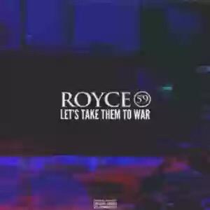 Royce Da 5'9″ – Let's Take Them To War