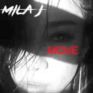 Download MP3: Mila J – Move