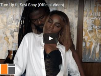 "VIDEO: Samini ft. Seyi Shay – ""Turn Up"""