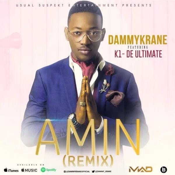"Download MP3: Dammy Krane – ""Amin"" (Remix) ft. K1 De Ultimate"