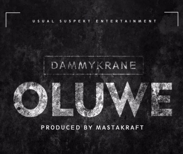 Download MP3: Dammy Krane – Oluwe (Prod. Masterkraft)