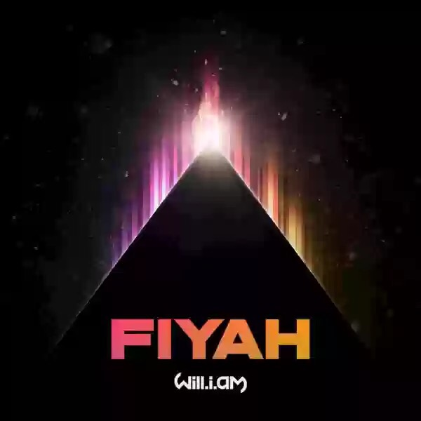 "NEW MUSIC: WILL.I.AM - ""FIYAH"""