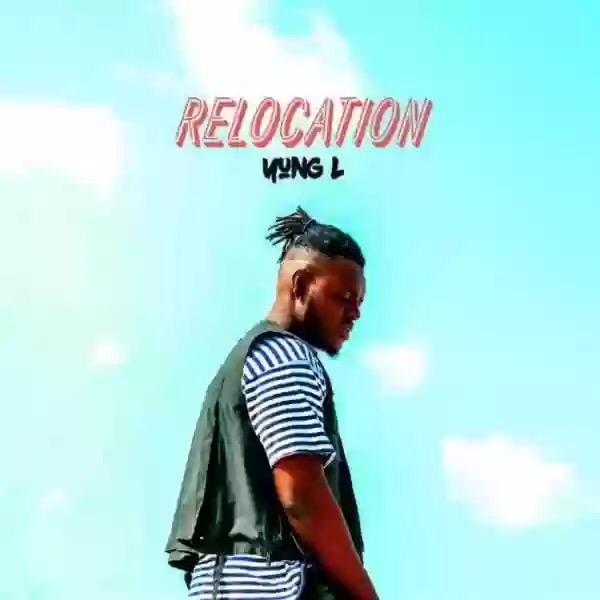"Download MP3: Yung L – ""Relocation"""