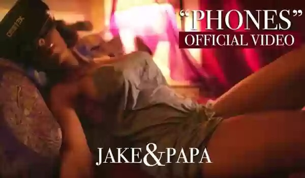 Video: Jake&Papa – Phones