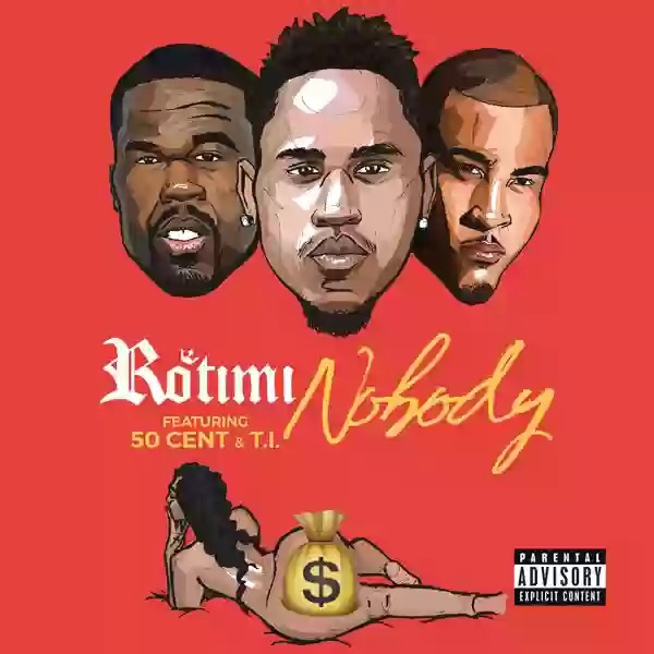 Download MP3: Rotimi feat. 50 Cent & T.I. – Nobody