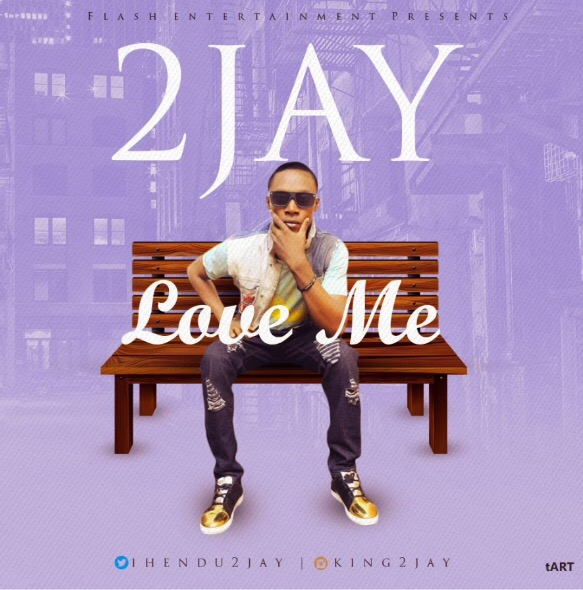 Download MP3 2Jay – Love Me