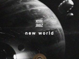 "DOWNLOAD MP3: JESSE JAGZ – ""NEW WORLD"""