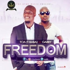 TOA Ft. Gabby - Freedom